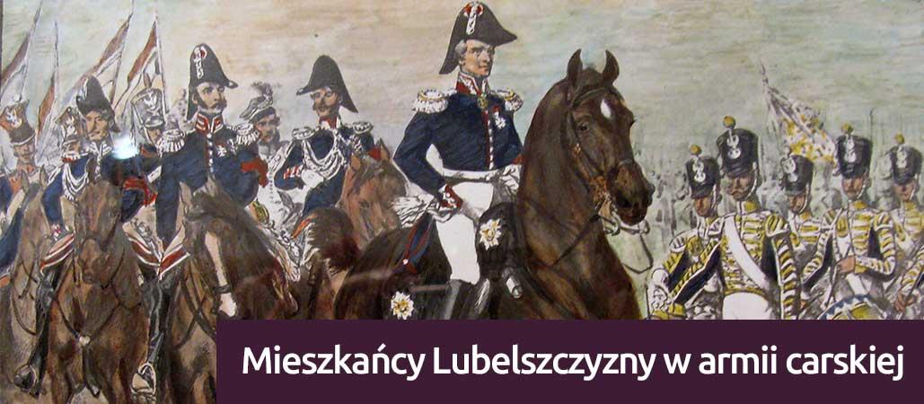 https://ltg.pl/wp-content/uploads/2019/09/Mieszkańcy-Lubelszczyzny-w-armii-carskiej.jpg
